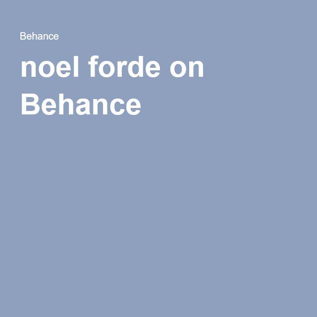 noel forde on Behance