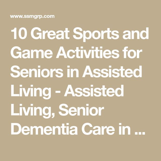 10 Great Sports and Game Activities for Seniors in Assisted Living - Assisted Living, Senior Dementia Care in Georgia & Tennessee - Senior SolutionsAssisted Living, Senior Dementia Care in Georgia & Tennessee – Senior Solutions
