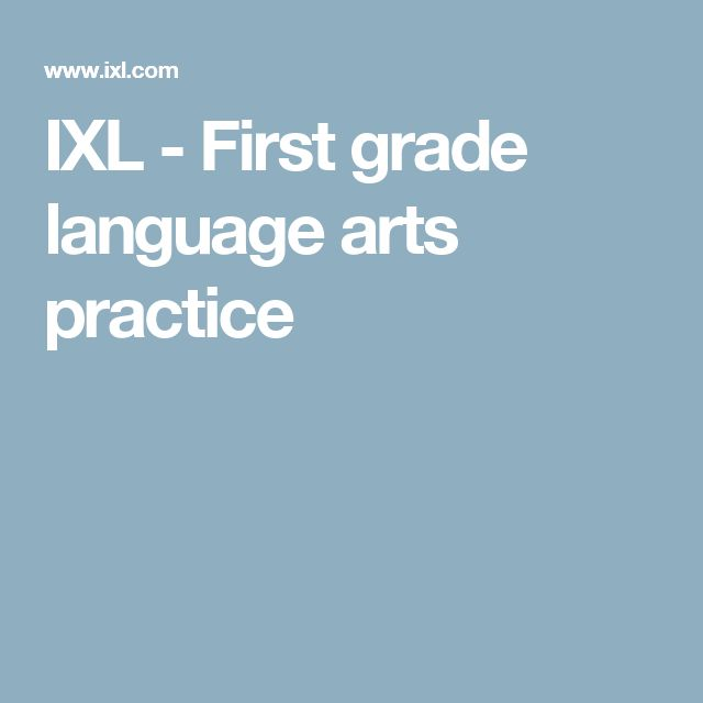 IXL - First grade language arts practice