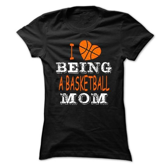 I love being basketball mom T Shirts, Hoodies, Sweatshirts. GET ONE ==> https://www.sunfrog.com/Sports/I-love-being-basketball-mom-Ladies.html?41382