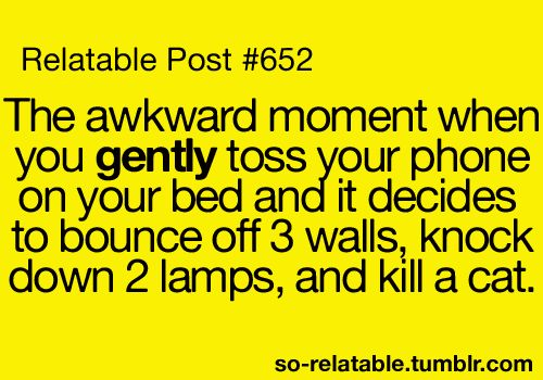 Hahaha happens all the time!Awkward Moments, Life, Laugh, Relatable Post, Quotes, Funny Stuff, So True, True Stories, Phones