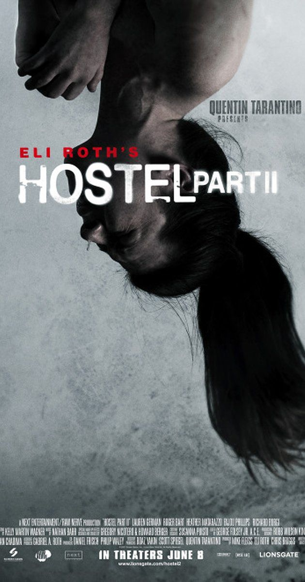 Directed by Eli Roth.  With Lauren German, Heather Matarazzo, Bijou Phillips, Roger Bart. Three American college students studying abroad are lured to a Slovakian hostel, and discover the grim reality behind it.