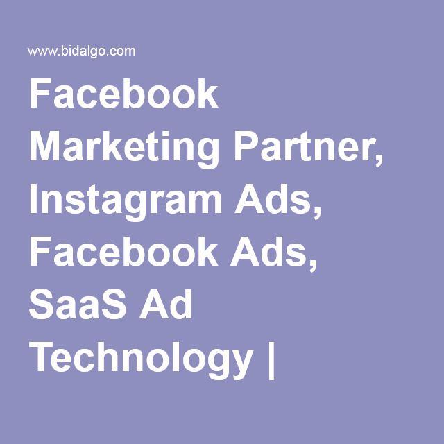 Facebook Marketing Partner, Instagram Ads, Facebook Ads, SaaS Ad Technology | Bidalgo