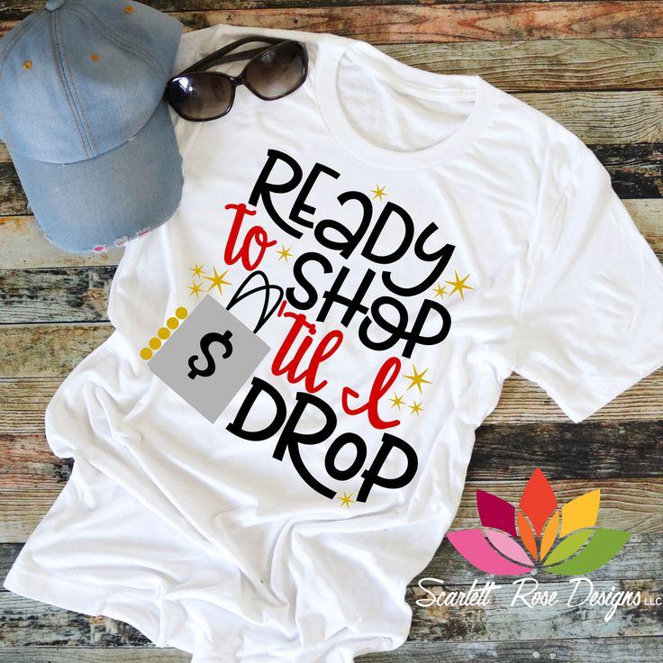 Ready To Shop Til I Drop SVG