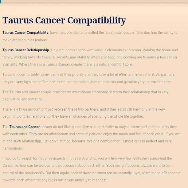 Taurus Cancer. dang boy that's perfect