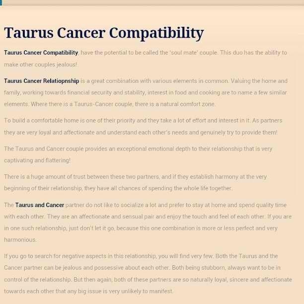 Taurus& Cancer. dang boy that's perfect