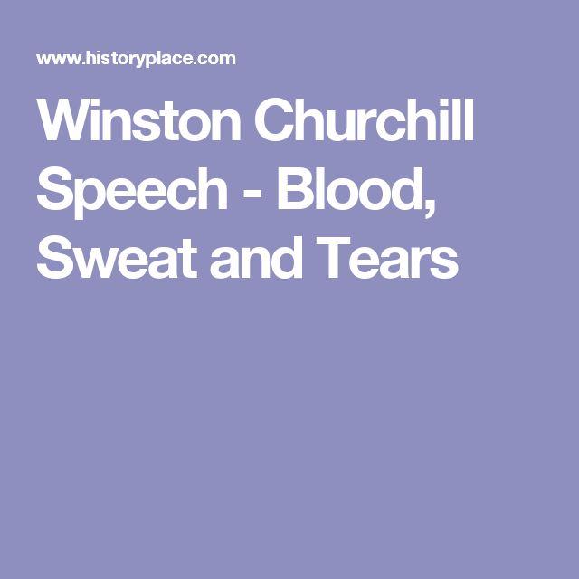 Winston Churchill Speech - Blood, Sweat and Tears