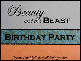 My Creative Stirrings: Beauty and The Beast Birthday Party