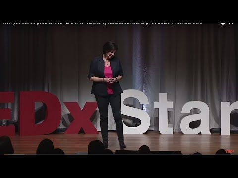 How you can be good at math, and other surprising facts about learning   Jo Boaler   TEDxStanford - YouTube