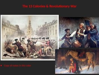 "This PointPoint presentation has definitions, pictures, animations, sound bytes and multimedia aspects on the Colonial era and spans through the Revolutionary War. Subjects included: French & Indian War, all the ""Acts"" & taxations (Stamp Act, Intolerable Acts, etc), the lead up to the war, Sons of Liberty, indepth coverage of important battles, analysis of ""Common Sense"" by Thomas Paine; the Declaration of Indepedence, featured biographies o..."