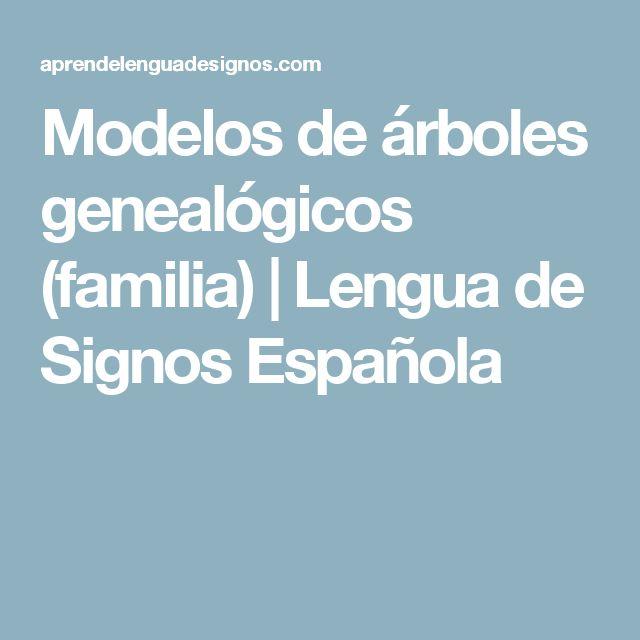 Modelos de árboles genealógicos (familia) | Lengua de Signos Española
