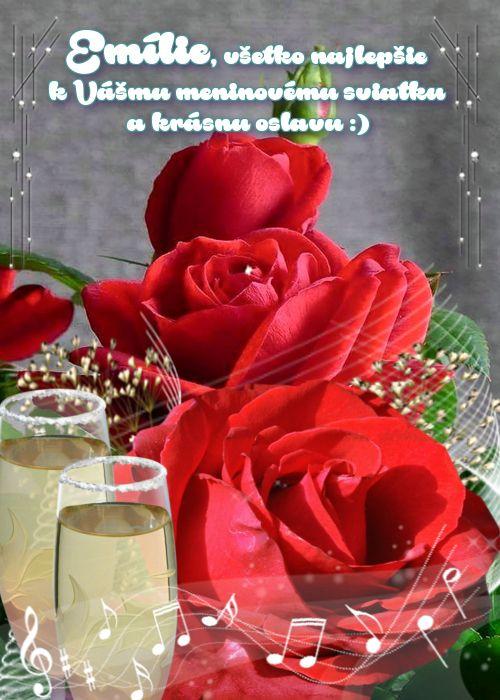 Emílie, všetko najlepšie k Vášmu meninovému sviatku a krásnu oslavu :)