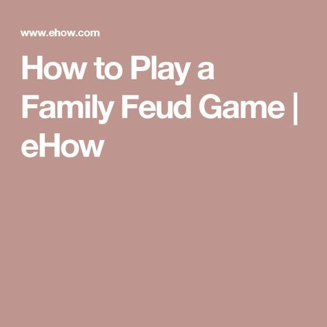 How to Play a Family Feud Game | eHow