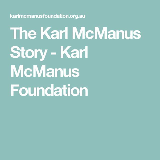 The Karl McManus Story - Karl McManus Foundation