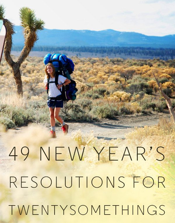 49 New Year's Resolutions Twentysomethings Should Consider.