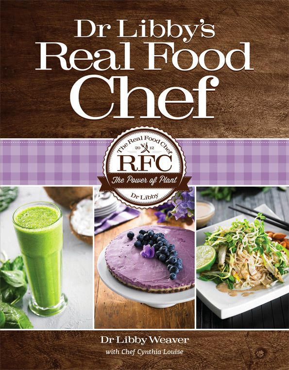 """""""Dr Libby's Real Food Chef """"= this woman is inspirational!"""