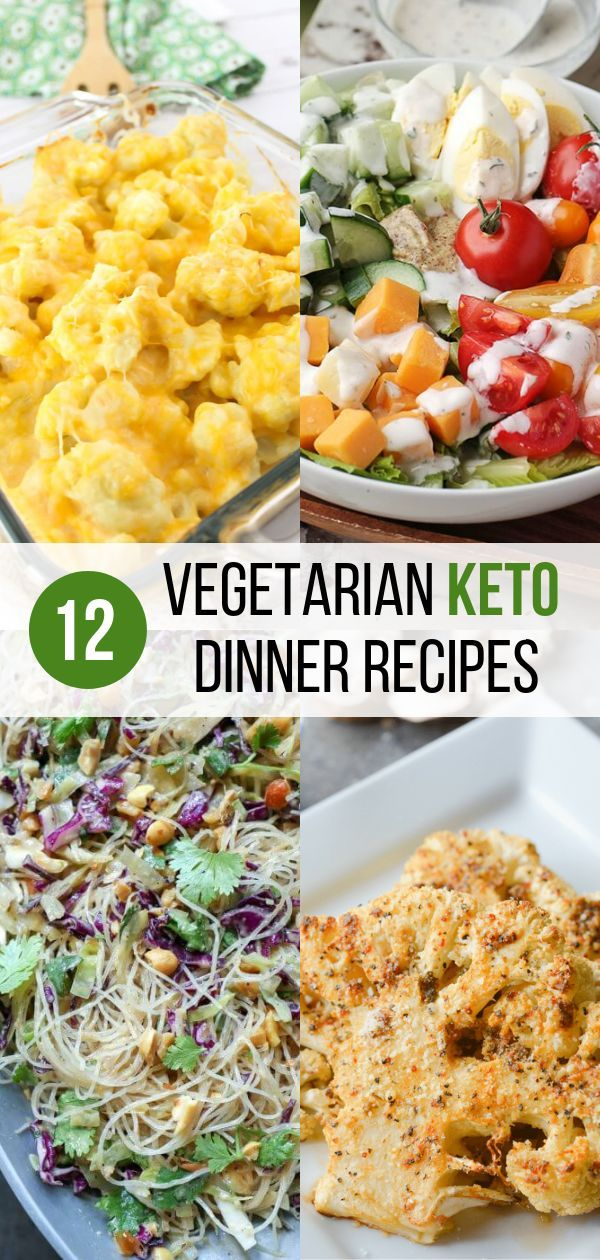 12 Vegetarian Keto Recipes To Make For Dinner Keto Recipes