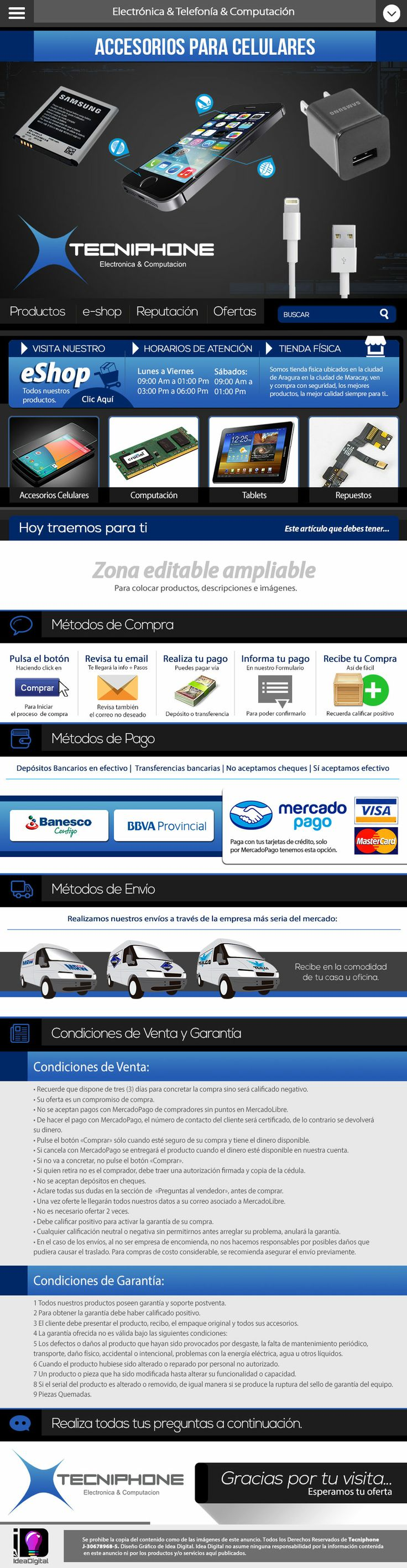 Cliente: Tecniphone / Plantilla editable Mercadolibre / Propiedad Idea Digital / 2014 / #Mercadolibre #Design #Graphicdesign #diseño #diseñográfico #Ventas #creative #art #business #flatdesign #marketing #ideadigital  Visítanos: www.ideadigital.com.ve