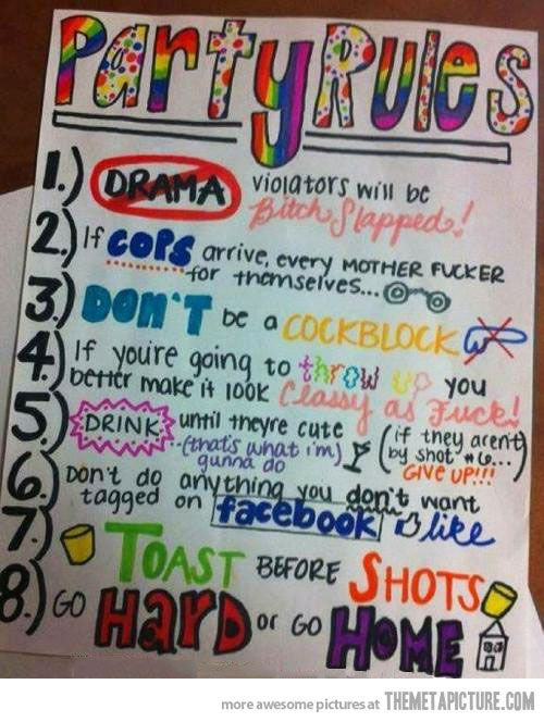Respect the party rules…
