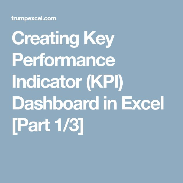 Creating Key Performance Indicator (KPI) Dashboard in Excel [Part 1/3]