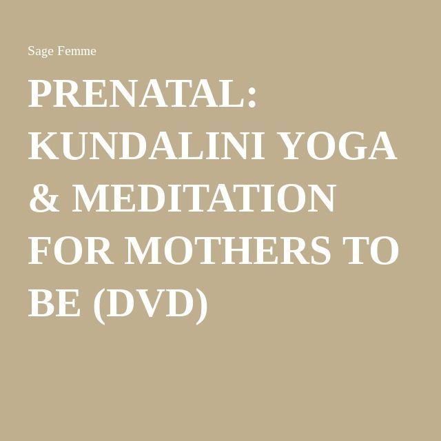 PRENATAL KUNDALINI YOGA & MEDITATION FOR MOTHERS TO BE (DVD) #prenatal #yoga #meditation #doula #midwife #birth