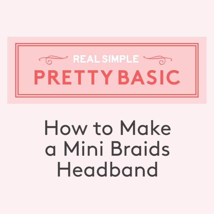 How to Make a Mini Braided Headband | Don't have a headband lying around?  Get crafty and DIY one with your own hair.  It may look intricate, but anyone who knows who to do a three-strand braid can pull it off.  Here's how to do it in three easy steps.  #hair #easyhairstyles #realsimple