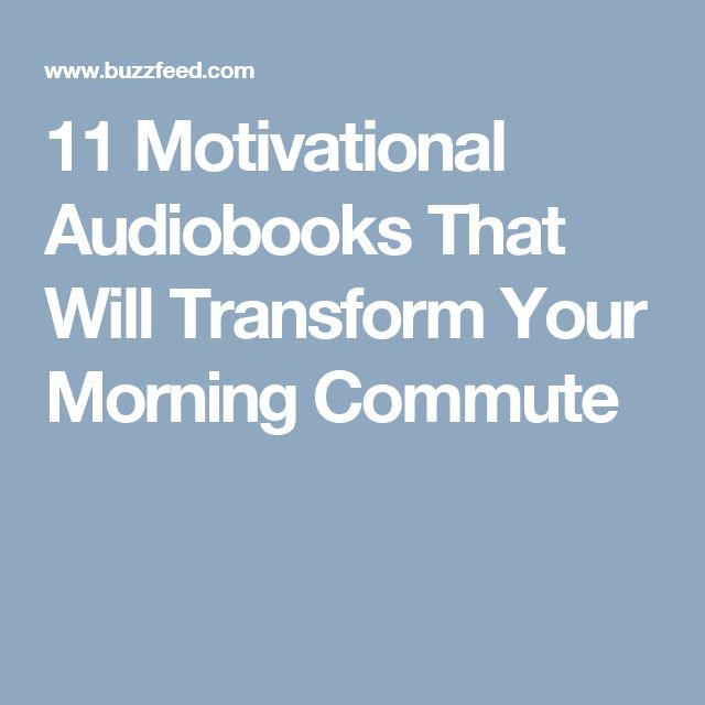 11 Motivational Audiobooks That Will Transform Your Morning Commute