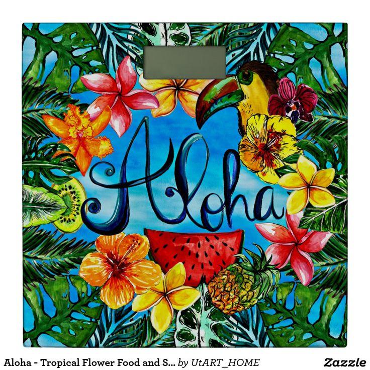 Aloha - Tropical Flower Food and Summer Design Bathroom Scale #aloha #tropics #exotic #floral #hawaii #hawaiian #homedecor  #sale #shop