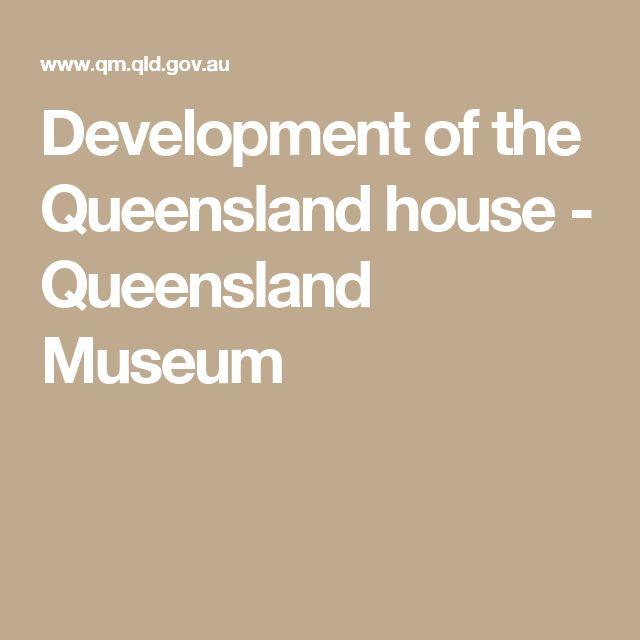 Development of the Queensland house - Queensland Museum