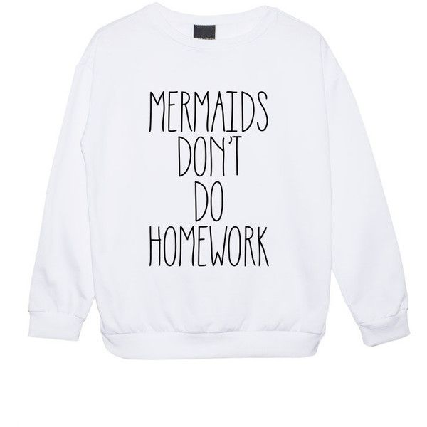 Mermaids Dont Do Homework Sweater Jumper Womens Ladies Fun Tumblr... ($22) ❤ liked on Polyvore featuring tops, hoodies, sweatshirts, sweaters, shirts, sweatshirt, black, women's clothing, sweat shirts and star shirt