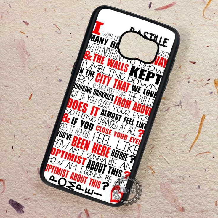Lyric Quote Art Band Bastille Pompei - Samsung Galaxy S7 S6 S5 Note 7 Cases & Covers