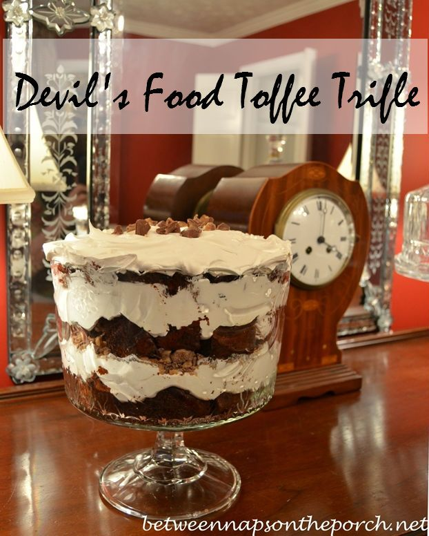 Devil's Food Toffee Trifle - devil's food, heath chips (I love these), cool whip and kahlua.  How could this taste bad?