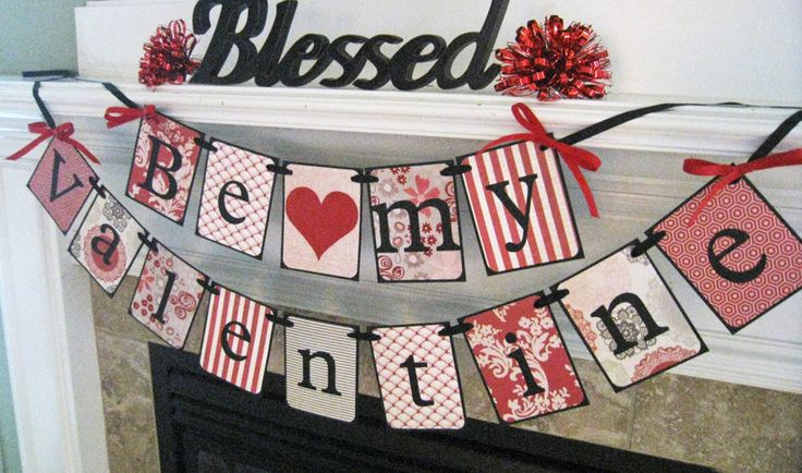 Valentine's Day Decoration BE MY VALENTINE Banner Garland by Mailbox Memories. $26.50, via Etsy.