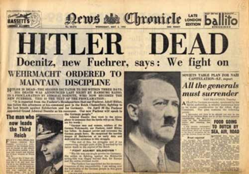 On 2nd May 1945, The News Chronicle, which later became the Daily Mail, published this bold headline. At the time, nobody could be sure if this news was true. The accompanying article claimed that Hitler had been killed in action, although it later transpired he had committed suicide in a bunker under Chancery in Berlin.