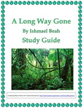 a long way gone by ishmael Ishmael beah, the narrator and  a long way gone goes through three changes throughout the book  for a long time those characteristics were not seen,.