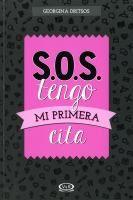 """S.O.S. tengo mi primera cita"" by Georgina Dritsos J646.77 DRI"