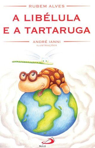 A Libélula e a Tartaruga por Rubem Alves https://www.amazon.com.br/dp/8534907102/ref=cm_sw_r_pi_dp_x_eq.azbKVB1969