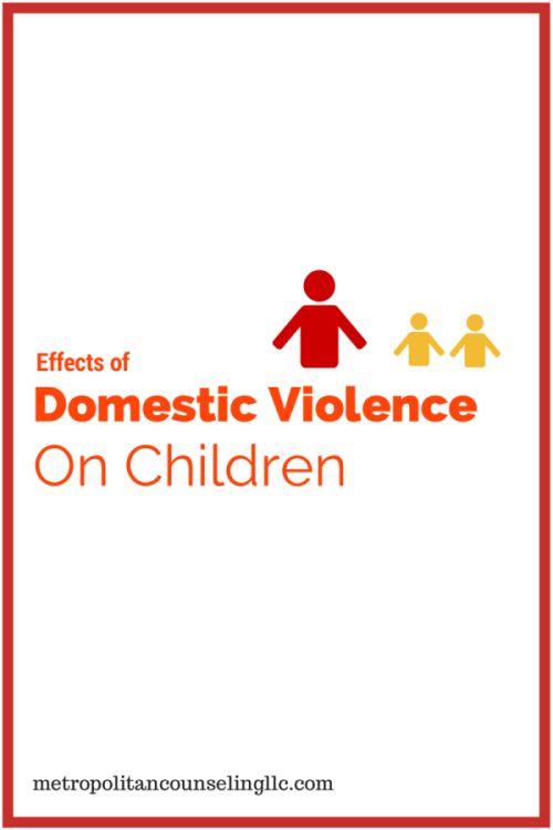 Effects of domestic violence on children. metropolitancounselingllc.com #domesticviolenceawarenessmonth