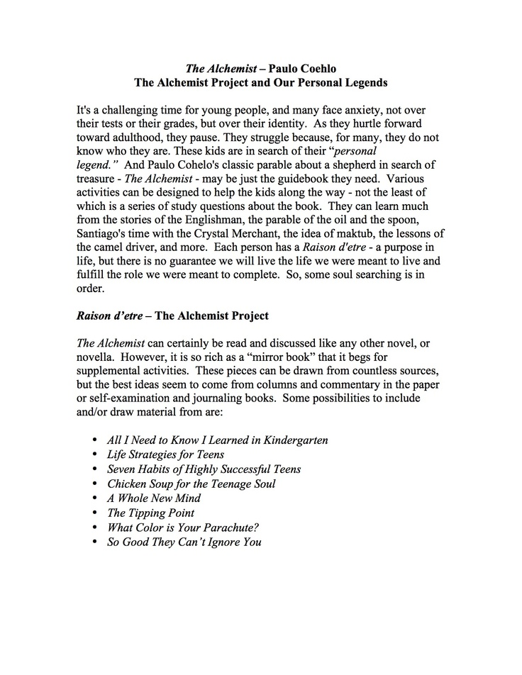 The Alchemist Project - A comprehensive unit for Paulo Coehlo's parable The Alchemist.  This engaging and readable fable can be a life-changing book for readers, especially young people.  The Alchemist project is filled with 34 pages of engaging projects, activities, printables, as well as an objective test and quiz.  As a digital file, it can be adapted for any teacher's needs.