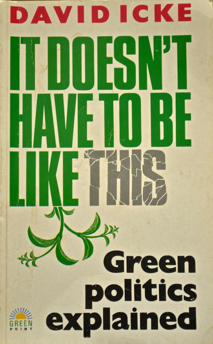8 best the world of david icke images on pinterest book authors david icke it doesnt have to be like this green politics explained fandeluxe Image collections