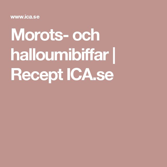 Morots- och halloumibiffar | Recept ICA.se