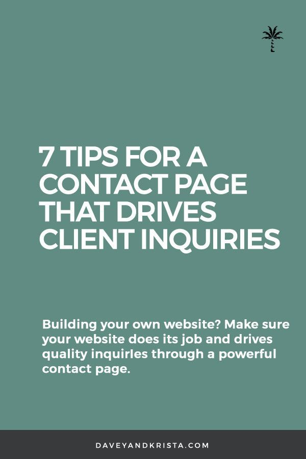 7 Tips For A Contact Page That Drives Client Inquiries Davey And Krista Want To Book More Clients Through Yo Online Web Design Web Design Web Design Quotes