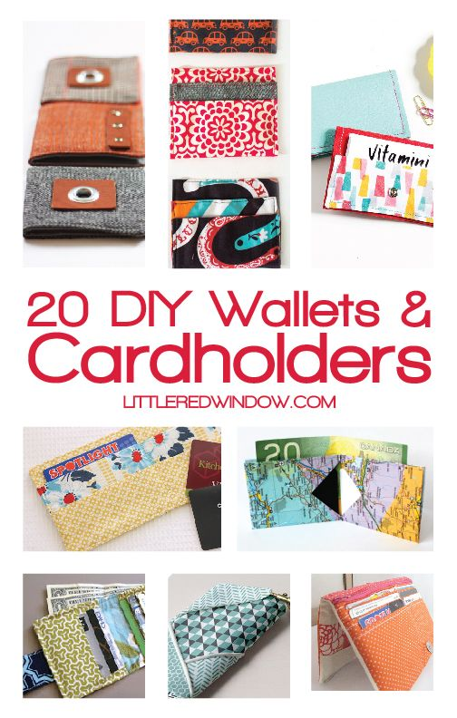 20 DIY Wallets and Cardholders to keep you organized!    littleredwindow.com