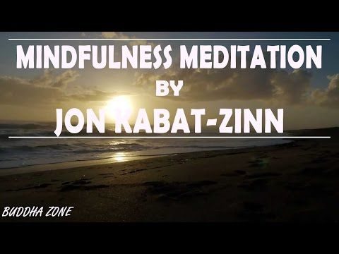Jon Kabat Zinn - Mindfulness Guided Meditation | The Power of Now - YouTube
