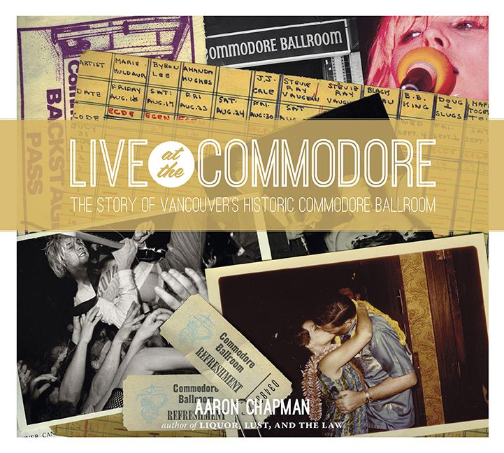 Live at the Commodore by Aaron Chapman, winner of the 2015 Bill Duthie Booksellers' Choice Award