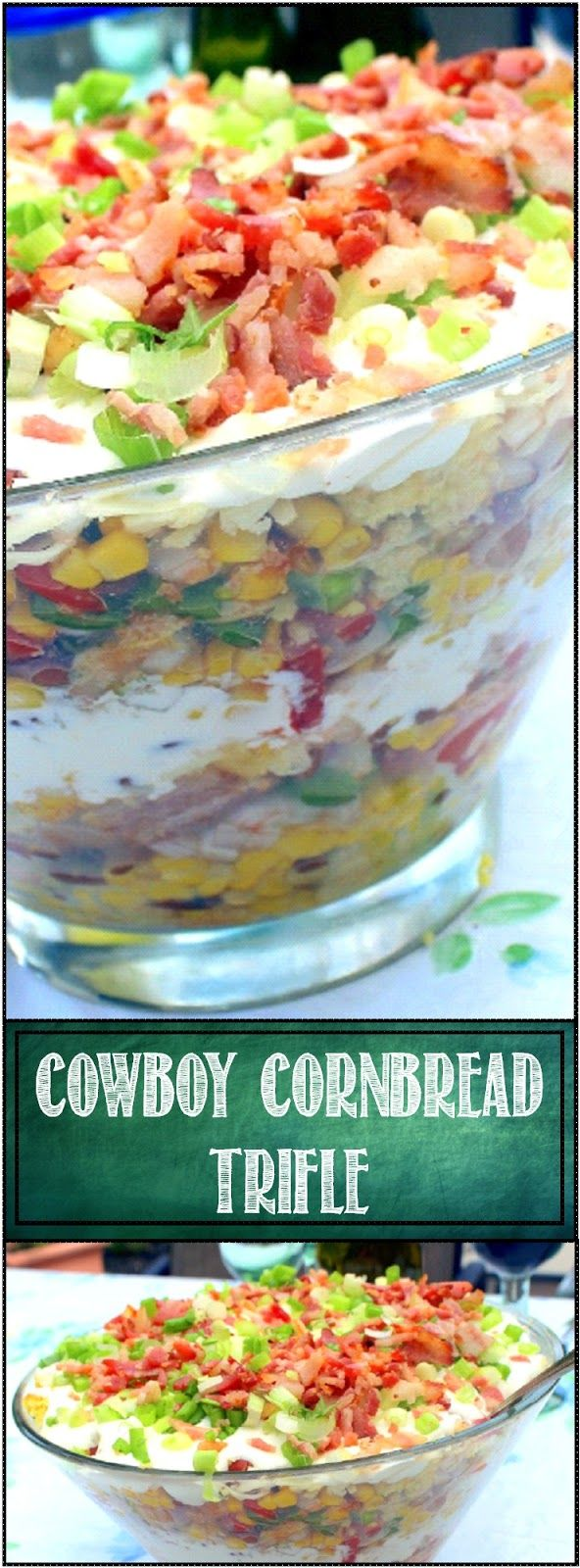Cowboy Cornbread Trifle - A Savory BACON Side Dish! Such a Winner... A BEAUTIFUL PRESENTATION of layers of Ranch Seasoned Mayonnaise on top of Smoked Cheddar Cheese on top of a Cowboy Salsa of beans, tomatoes, onions and more... PLUS BACON BACON BACON! This one got Ooohs and Aaahs and was GOBBLED UP!  Cowboy Cornbread Trifle... YUM!