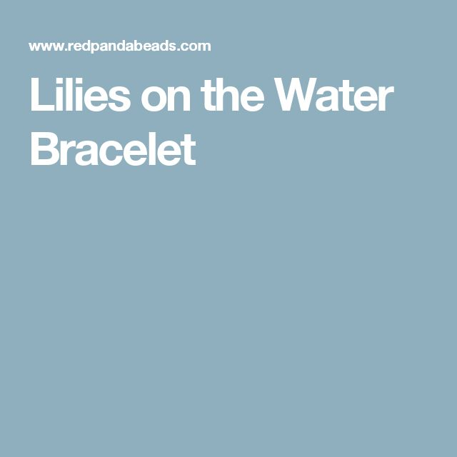 Lilies on the Water Bracelet
