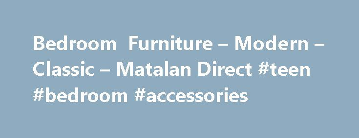 Bedroom Furniture – Modern – Classic – Matalan Direct #teen #bedroom #accessories http://bedrooms.remmont.com/bedroom-furniture-modern-classic-matalan-direct-teen-bedroom-accessories/  #bedroom furniture direct # Bedroom Furniture You re about to leave Matalan Direct to visit our friends over at Matalan. If you re wondering what the difference is, it s [...]