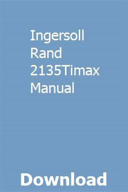 Ingersoll Rand 2135Timax Manual download pdf