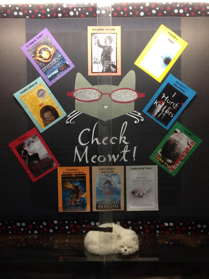 Book display at Elk River High School (MN). January 2014. Good wording for cat books too!